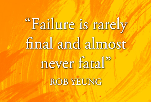 Quote by Rob Yeung on failure